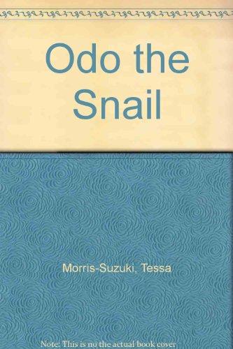 Odo the Snail (0851221610) by Morris-Suzuki, Tessa