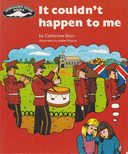 It Couldn't Happen to Me (9780851223193) by Catherine Storr