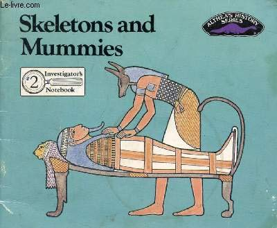 Skeletons and Mummies (Althea's History) (9780851223704) by Althea