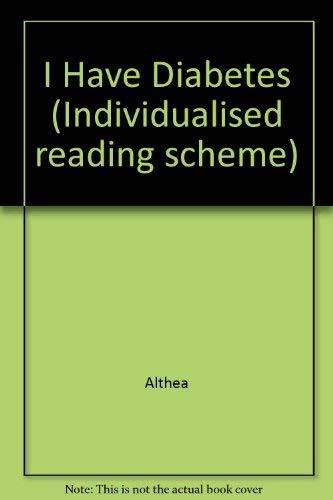 9780851223834: I Have Diabetes (Individualised reading scheme)