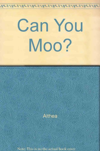 9780851227627: Can You Moo?