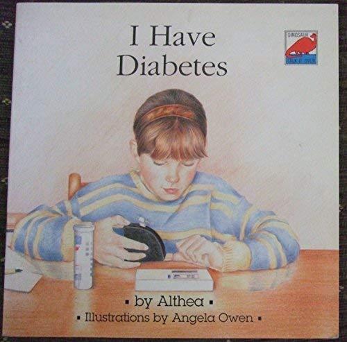 9780851228099: I Have Diabetes (Dinosaur Talk-It-Over)