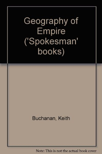 9780851240299: The Geography of Empire