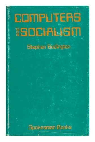 9780851240565: Computers and Socialism