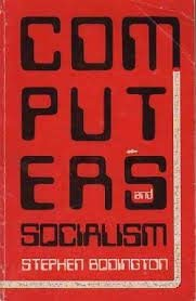 9780851241074: Computers and Socialism