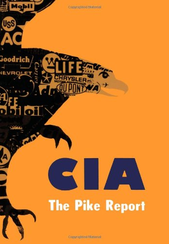 9780851241739: Central Intelligence Agency: Pike Report
