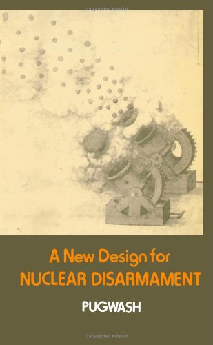 A New Design for Nuclear Disarmament (Pugwash International Symposia): William Epstein
