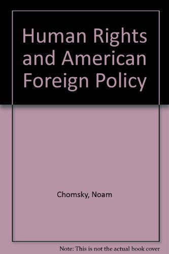 9780851242019: Human Rights and American Foreign Policy