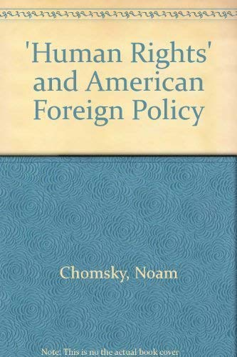 9780851242026: 'Human Rights' and American Foreign Policy