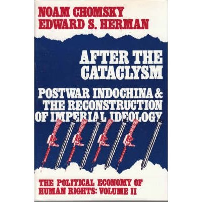 9780851242712: The Political Economy of Human Rights: After the Cataclysm - Post-war Indo-China and the Reconstruction of Imperial Ideology v. 2