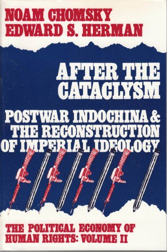 9780851242729: After the Cataclysm - PostWar IndoChina & the Reconstruction of Imperial Ideology: The Political Economy of Human Rights: Vol 2 (v. 2)