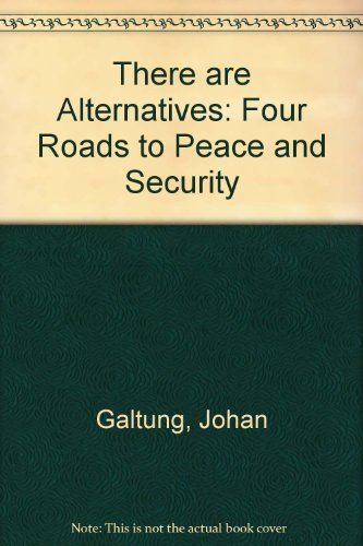 9780851243931: There are Alternatives: Four Roads to Peace and Security