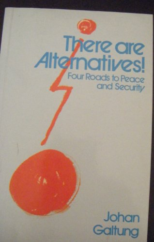 9780851243948: There are Alternatives: Four Roads to Peace and Security (Spokesman University Paperback)