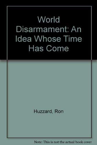 9780851244129: World Disarmament: An Idea Whose Time Has Come
