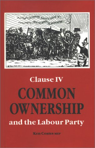 Common Ownership: Clause IV and the Labour
