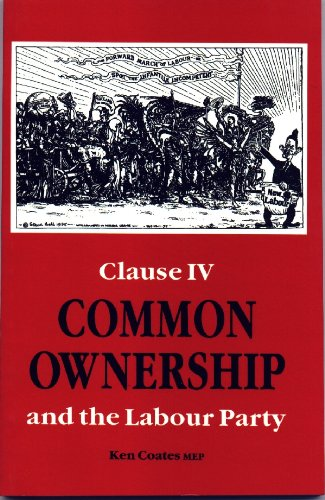 9780851245744: Common Ownership: Clause Four and the Labour Party