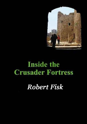 9780851247168: Inside the Crusader Fortress (Spokesman)