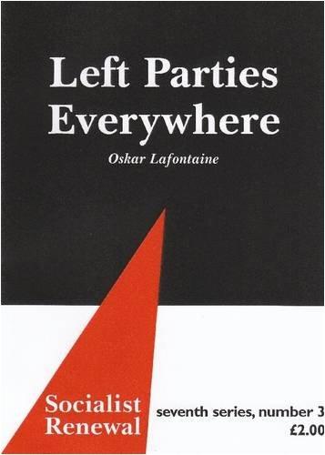 Left Parties Everywhere: Oskar Lafontaine, Ken