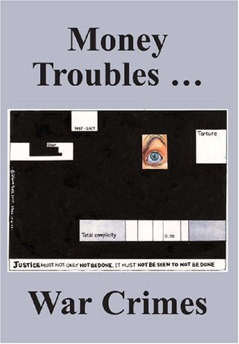 Money Troubles . War Crimes (Paperback): Ken Coates, Menzies