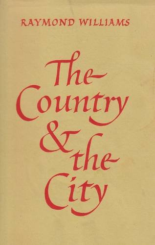 9780851247991: The Country and the City