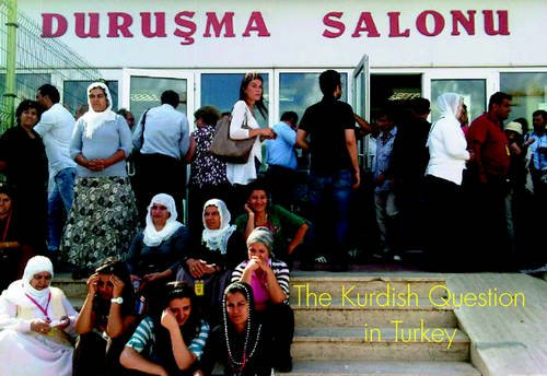 Kurdish Question in Turkey (The Spokesman) (0851248217) by Tony Simpson