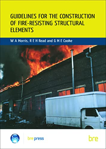 9780851252933: Guidelines for the Construction of Fire-Resisting Structural Elements: (BR 128)