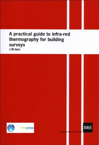9780851254487: A Practical Guide to Infra-red Thermography for Building Surveys: (BR 176)
