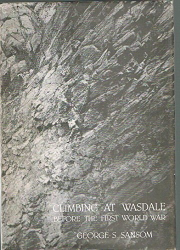 CLIMBING AT WASDALE BEFORE THE FIRST WORLD WAR