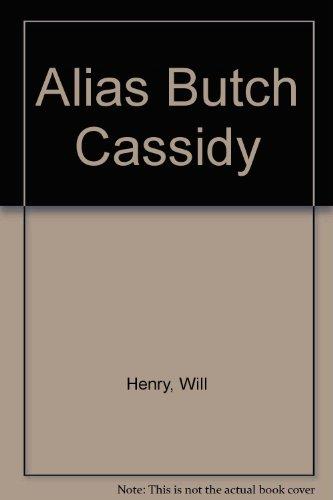 9780851270463: Alias Butch Cassidy