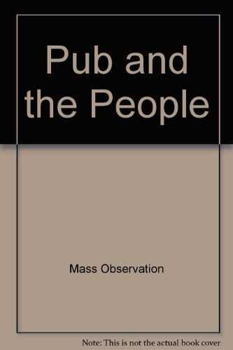 9780851290508: The Pub and the People: A Worktown Study