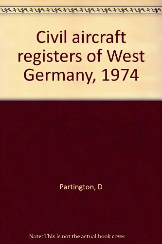 9780851300368: Civil aircraft registers of West Germany, 1974