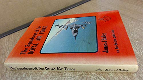 Squadrons of the Royal Air Force: Halley, James J.