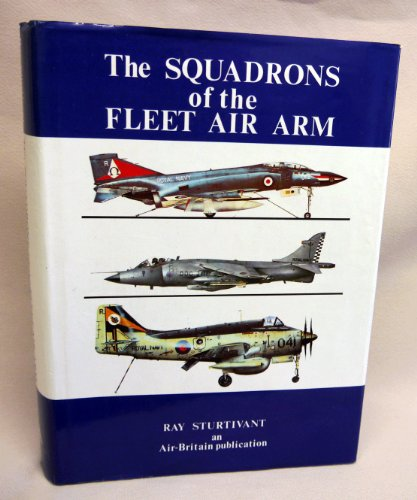 The Squadrons Of The Fleet Air Arm By Sturtivant Abebooks
