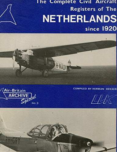 9780851301396: Complete Civil Aircraft Register of the Netherlands Since 1920