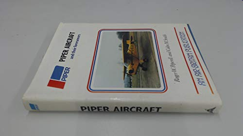 9780851301495: Piper Aircraft and Their Forerunners