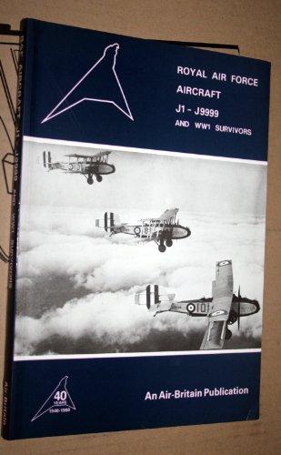 9780851301518: Royal Air Force Aircraft: J1-J9999