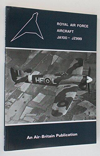 9780851301792: Royal Air Force Aircraft: JA100-JZ999