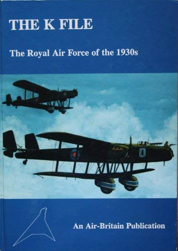 9780851302249: K. File: Royal Air Force of the 1930's