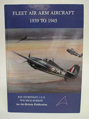 9780851302324: Fleet Air Arm Aircraft 1939 to 1945