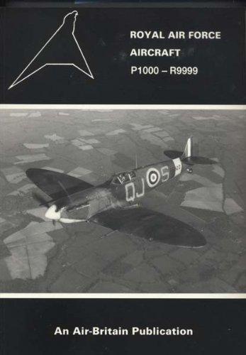 9780851302355: Royal Air Force Aircraft: P1000 to R9999