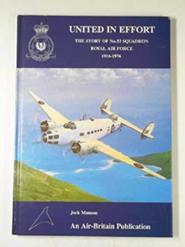 United in Effort: Story of No.53 Squadron: Jock Manson