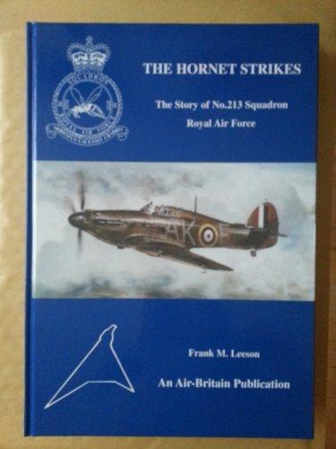 The Hornet Strikes - the Story of: Leeson, Frank M.