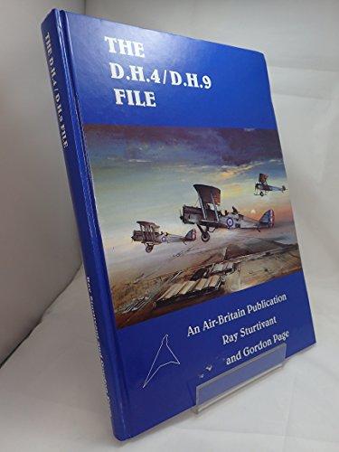 The D.H.4/D.H.9 File: Sturtivant, Ray & Page, Gordon