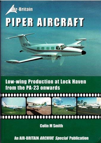 9780851302829: Piper Aircraft: Production Listing