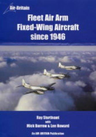 9780851302836: Fleet Air Arm Fixed-Wing Aircraft Since 1946