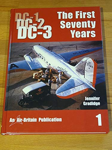 9780851303321: DC-1, DC-2, DC-3 the First Seventy Years