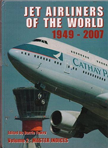 9780851303482: Jet Airliners of the World 1949-2007