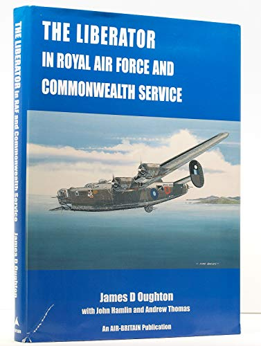 9780851303628: The Liberator in RAF and Commonwealth Service