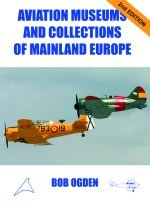 9780851304182: Aviation Museums and Collections of Mainland Europe