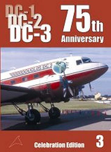 9780851304298: Douglas DC-1, DC-2, DC-3: v. 3: 75 Years Celebration Edition